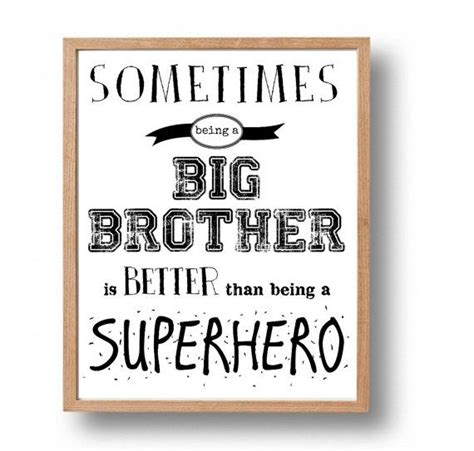 printable brother quotes 17 best big brother quotes on pinterest brother quotes