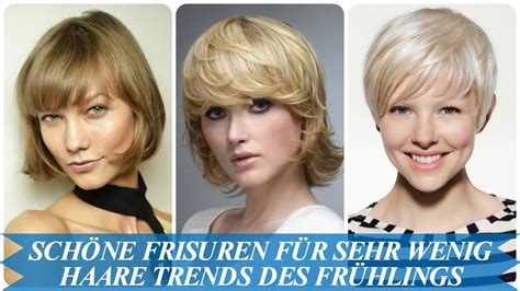 schoene frisuren fuer sehr wenig haare trends des fruehlings