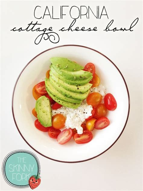 cottage cheese lunch ideas california cottage cheese bowl 300 calories