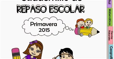 cuadernillo de repaso escolar para vacaciones del quinto cuadernillo de repaso escolar primavera 2015 vacaciones