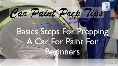 steps for car how to prep paint basic steps to prep a car for paint before spraying
