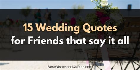 Wedding Quotes for Friends that they will love and cherish