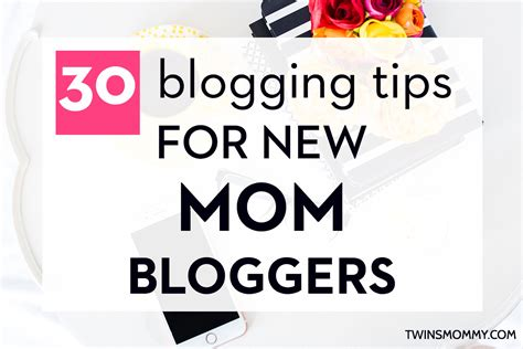 blogger guide 30 blogging tips for new mom bloggers twins mommy