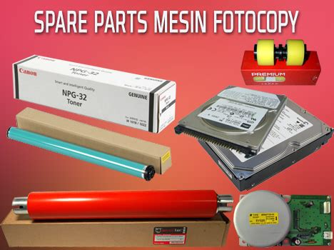 Spare Part Fotocopy mesin fotocopy murah canon fuji xerox