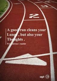 Running Detox Lungs by Track Quotes On Track Running Quotes And