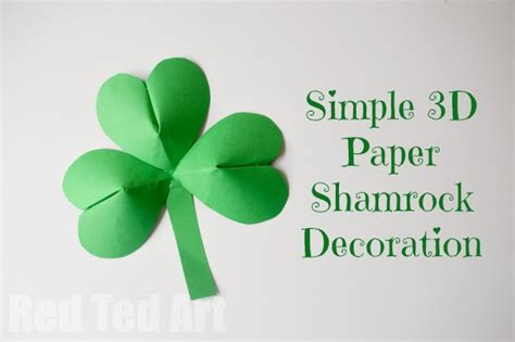 How To Make Paper Shamrocks - 3d paper shamrocks for st s day ted s