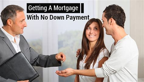 house loan without down payment house loan with no payment 28 images mortgages with low or no payments northern