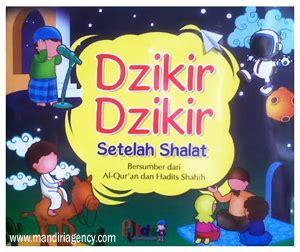 Hafalan Doa Dan Hadist 3 Bahasa Arab Indonesia Inggris Untuk Anak dzikir dzikir setelah shalat bersumber dari al quran dan hadist shahih omahbukumuslim jual
