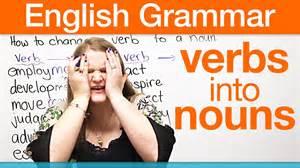 how to change a verb into a noun 183 engvid