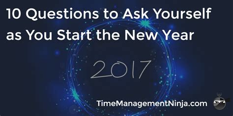10 questions about new year 10 questions to ask yourself as you start the new year