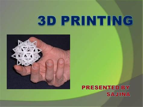 3d printing templates 3d printing authorstream