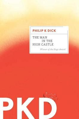 The Philip K Reader the in the high castle philip k ebook