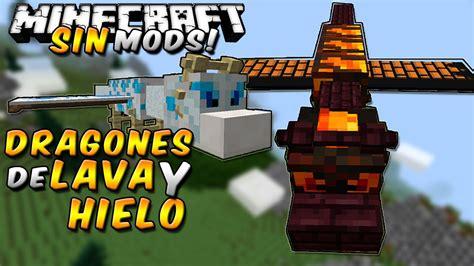 mod dragon city para minecraft minecraft dragones de lava y hielo sin mods mascotas