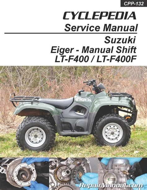 Suzuki Atv Manuals Suzuki Eiger Lt F400 Lt F400f Manual Shift Atv Printed
