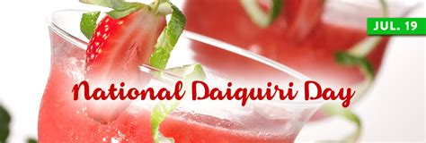 National Daiquiri Day by National Daiquiri Day July 19 National Today