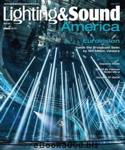 Lighting And Sound America by Lighting Sound America July 2017 Free Pdf Magazine