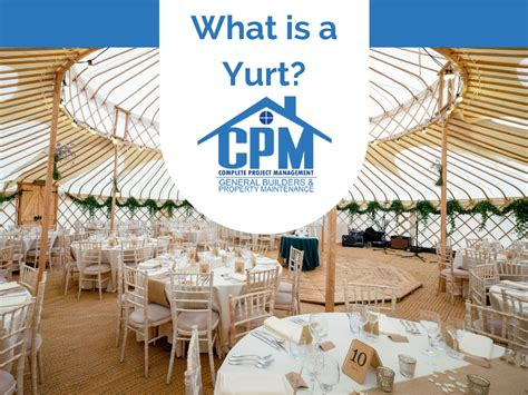 what is in a so what is a yurt all your answers here cpm exeter