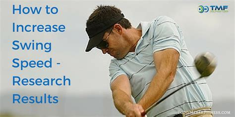 how do i improve my golf swing how to increase swing speed research results