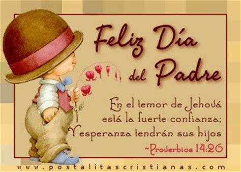 ideas para di de los padres cristianos 25 postales cristianas para el dia del padre blog