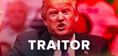 Should You The Traitor by Donald Jr S Russia Email Shakes The