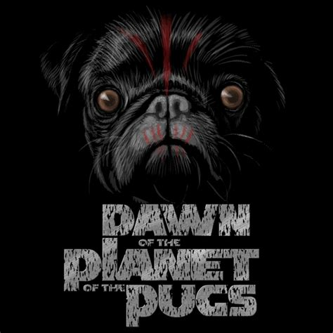 planet of the pugs of the planet of the pugs smash faced revolutionaries neatorama