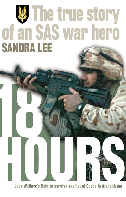 the true story day 18 hours the true story of a modern day australian sas