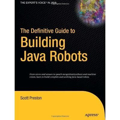 machine learning for beginners the definitive guide to neural networks random forests and decision trees books for java learning robot programming books