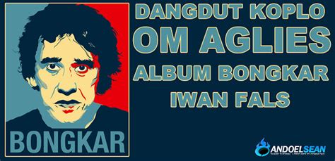 download mp3 iwan fals kota album bongkar iwan fals versi dangdut koplo om aglies 2013
