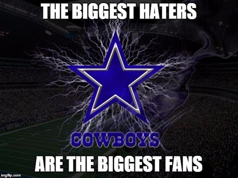 Cowboy Haters Memes - dallas cowboys imgflip
