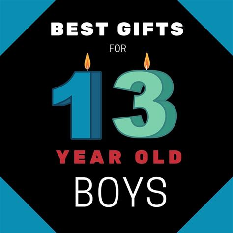 top gifts for 13 year boys 17 best images about best toys for boys age 13 on