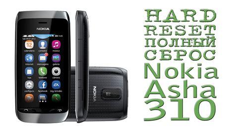 resetting nokia asha hard reset полный сброс nokia asha 310 youtube