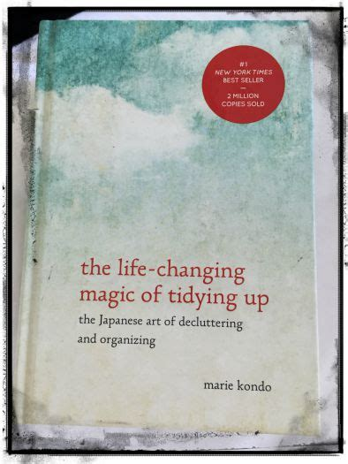life changing magic of tidying up summary the life changing magic of tidying up a book review