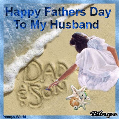 s day to husband happy fathers day to husband picture 87820028 blingee
