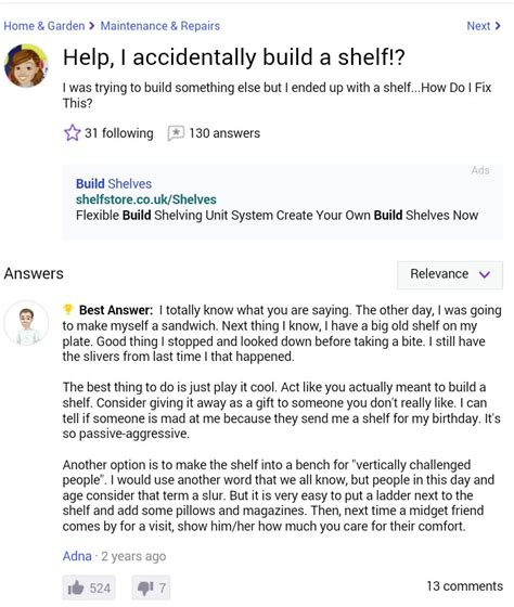 Help I Accidentally Build A Shelf Know Your Meme - this will always be my favourite question on yahoo answers