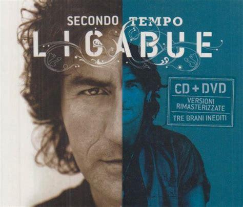 ligabue best of ligabue secondo tempo greatest hits 96 05