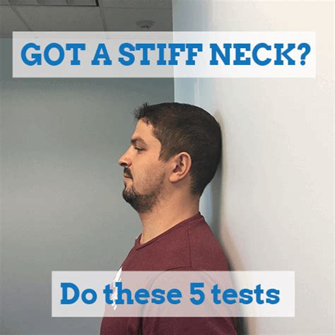 be stiff the stiff got a stiff neck do these tests