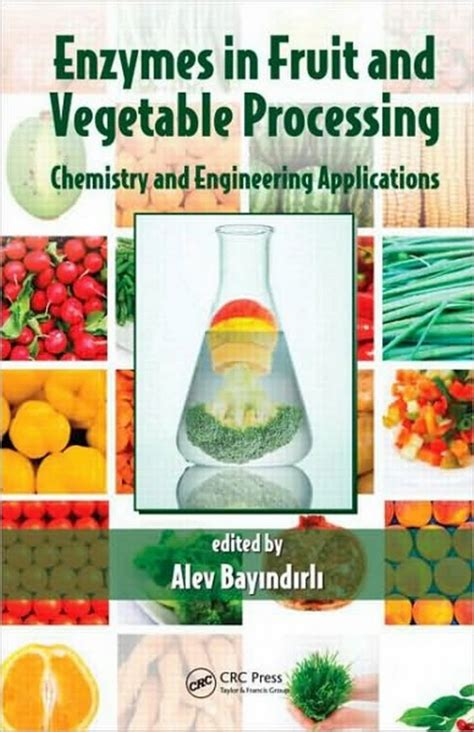 g h processed vegetables enzymes in fruit and vegetable processing book