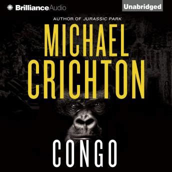 listen to congo by michael crichton at audiobooks