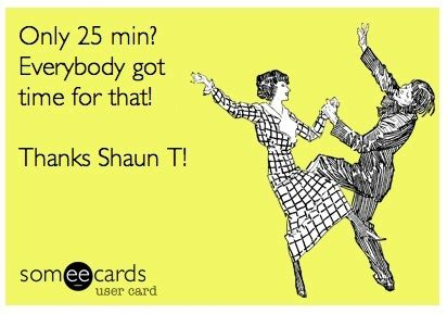 Shaun T Memes - 32 best shaun t focus t25 insanity images on pinterest