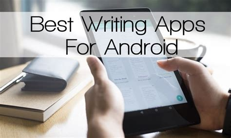 best writing apps for top 5 best writing apps for android
