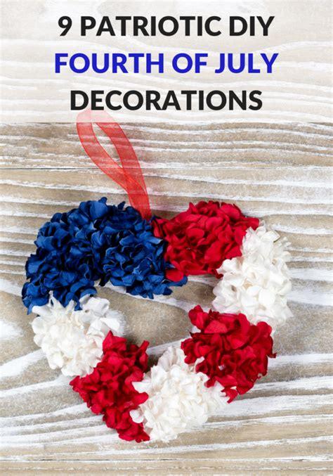 9 patriotic diy fourth of july decorations pretty