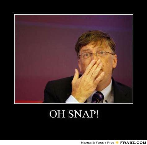 Oh Snap Meme - oh snap too soon meme generator posterizer