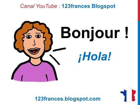 imagenes de palabras en frances curso de franc 233 s 3 c 243 mo saludar y presentarse en franc 233 s