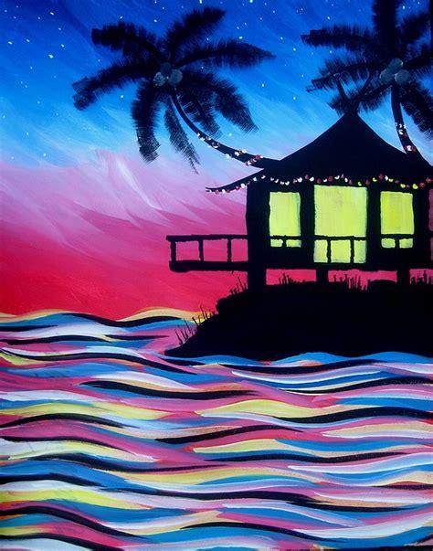 paint the nite island paint nite tiki hut
