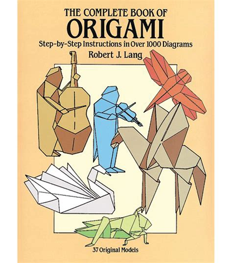The Complete Book Of Origami Pdf - dover publications the complete book of origami jo