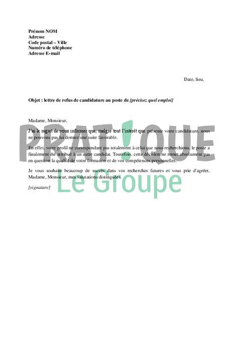 Type De Lettre Pour Un Refus De Visa lettre de refus de candidature 224 un emploi pratique fr