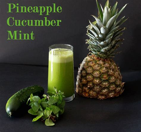 Cucumber And Mint Detox Drink Recipe by Pineapple Cucumber Mint Juice 1 2 Ripe Pineapple 2