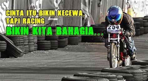 kata kata motivasi anak racing drag balap motor vran java