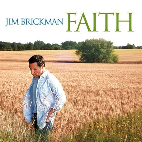 my song jim brickman faith cd jim brickman