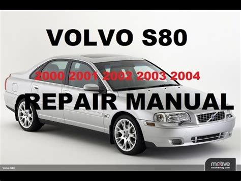 car owners manuals free downloads 2002 volvo s80 engine control volvo s80 2000 2001 2002 2003 2004 repair manual youtube